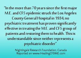 neither cfs or me are psychological conditions neither have been treated effectively through psychiatric means