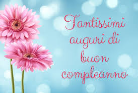 Gifs buon compleanno, fiori per la ragazza. Immagini Di Buon Compleanno Con Fiori Auguri Di Buon Compleanno