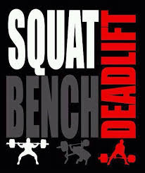 Squat Bench Deadlift And Sometimes Overhead Press And Row Squat Bench Deadlift Overhead Press