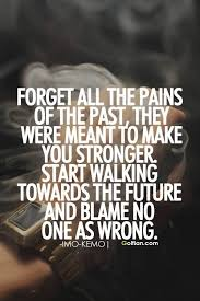 Past Quotes Unique 48 Best Past Quotes Images Inspiring Forget Past Sayings