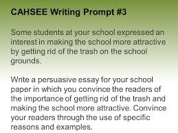 cahsee writing prompt everyone is an expert at something some  cahsee writing prompt 3 some students at your school expressed an interest in making the