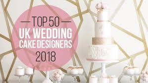 Uks Top 50 Wedding Cake Designers 2018