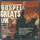 Gospel Greats Live, Vol. 1