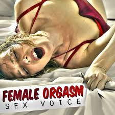 Woman and sex and sounds