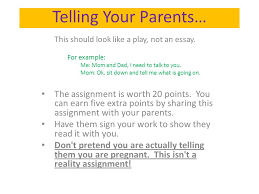 unplanned teen pregnancy ppt video online  telling your parents this should look like a play not an essay for