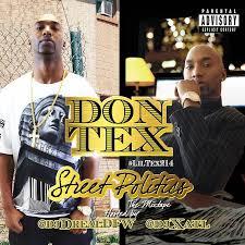 Street Politics The Mixtape   Don Tex