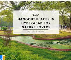 top 10 hangout places in hyderabad for