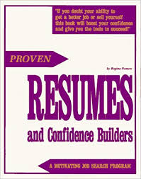 Proven Resumes Proven Resumes And Confidence Builders A Motivating Job