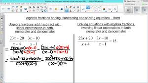 algebra fractions add subtract and solve equation hard part 1