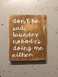 Wood Wall Art Quotes Interesting Laundry Signs With Quotes Reclaimed Wood Wall Art Small Wall Etsy
