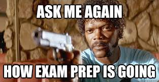 exam panic memes | quickmeme via Relatably.com