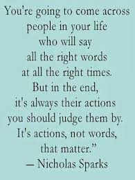best actions speak louder than words images true  actions speak louder than words
