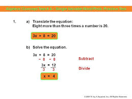 2 1 a translate the equation eight more than three times a number is 20 3x 8 20 3x 12 8 x 4 3 3 b solve the equation
