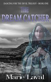 Dream Catcher Novel The Dream Catcher Dancing for the Devil 100 by Marie Laval 53