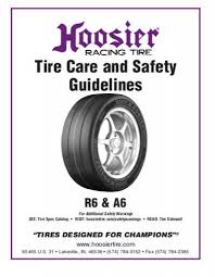 Hoosier Tyre Compound Chart Tire Care And Safety Guidelines Hoosier Tire