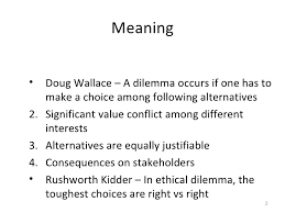 ethical dilemma ethical dilemmas 2