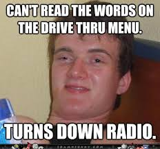 Really-High-Guy-Meme-Goes-Through-A-Drive-Thru-really-funny-memes ... via Relatably.com