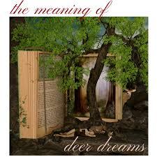 deer dream symbolism what do dreams