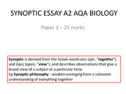 synoptic essay aqa biology a level by alexm teaching  lesson on the synoptic essay pptx