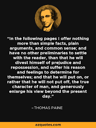 Common Sense Thomas Paine Quotes Best Thomas Paine Quote In The Following Pages I Offer Nothing More Than