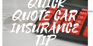 Quick Quote Inspiration A Car Insurance Quick Quote Great When You Are In A Hurry Need