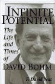 David Bohn Nonfiction Book Review Infinite Potential The Life And Times Of