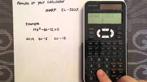 solving a quadratic using the quadratic formula and your calculator sharp el 520x you