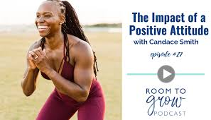 The Impact of a Positive Attitude with Candace Smith | Emily Gough