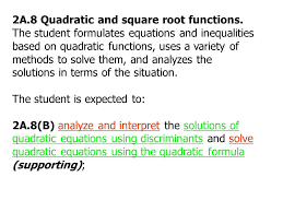 solve quadratic equations using the formula supporting 2a 8 and square root functions module 2 quadratic functions ppt