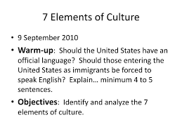 7 Elements Of Culture Ppt 7 Elements Of Culture Powerpoint Presentation Id 2833056