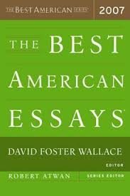 the best american essays by david foster wallace