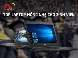 TOP 5] Laptop Mỏng Nhẹ Cho Sinh Viên GIÁ RẺ tốt nhất 2020