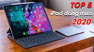 Top 5 máy tính bảng đáng mua nhất của Apple trong năm 2021 - BlogAnChoi