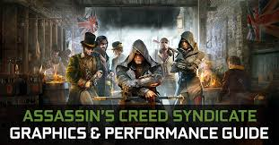 <b>Assassin's Creed Syndicate</b> Graphics & Performance Guide | GeForce