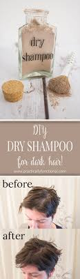 best diy dry shampoo for dark hair ever gets rid of the greasy shine and