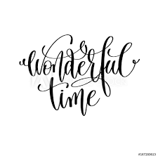 Wall Murals Wonderful Time Hand Lettering Positive Quote Nikkel Art