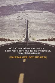 Into The Wild Quotes Stunning Into The Wild Quotes Movie Quotes Pinterest Outdoors Quotes