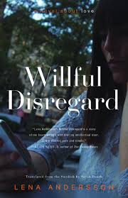 willful disregard lena andersson full stop andersson willful disregard cover