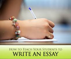to teach your students to write an essay how to teach your students to write an essay