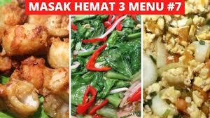 Temukan resep autentik asia, dan panduan perjalanan di asia bersama asian food network. Masak Hemat 3 Menu Part 7 Resep Masakan Indonesia Sehari Hari Sederhana Dan Praktis Youtube