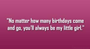 Daughter Birthday Quotes Best Sayings Wish Little Girl Delectable Birthday Quotes For Daughter