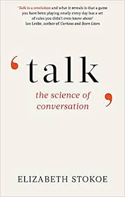 <b>Talk: The</b> Science of Conversation: Amazon.co.uk: Stokoe, Elizabeth ...