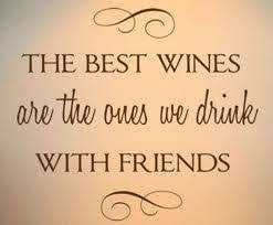 Quotes About Wine And Friendship Quotes About Wine And Friendship 100 QuotesBae 37