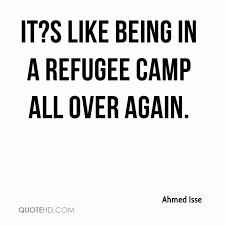 Refugee Quotes Enchanting Ahmed Isse Quotes QuoteHD