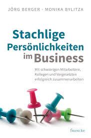 Francke Stachlige Persönlichkeiten Im Business Jörg Berger Monika