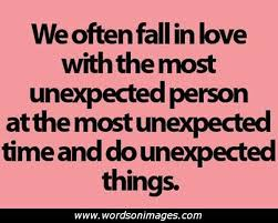 Unexpected Love Quotes Mesmerizing Unexpected Love Quotes Collection Of Inspiring Quotes Sayings