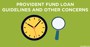 Teachers Fund Loan Chart Provident Fund Loan Guidelines And Other Concerns Teacherph