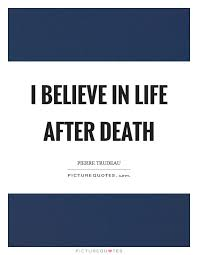 Life After Death Quotes Enchanting Life After Death Quotes Sayings Life After Death Picture Quotes