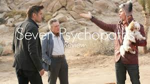 seven psychopaths is a wildly delightful and grueling comedy for seven psychopaths is a wildly delightful and grueling comedy for in bruges type fans
