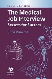 Job Interview Books The Medical Job Interview Colin J Mumford 9781405121859